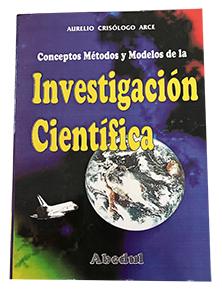 Investigación científica ediciones abedul aurelio crisologo arce