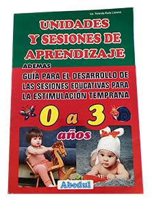 Unidades y sesiones de 0 a 3 años inicial primaria ediciones abedul de cero a tres